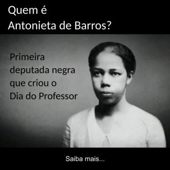 Quem é Antonieta de Barros?